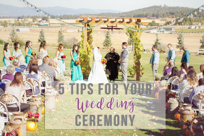 5 Tips for your wedding ceremony presented by Spokane Wedding Photographer, Creatively Yours Photography.